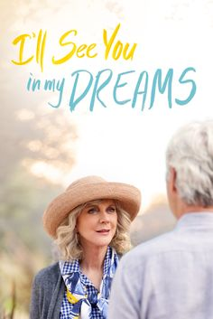 I'll See You In My Dreams (2015) Movie Poster - Blythe Danner, Martin Starr, June Squibb  #IllSeeYouInMyDreams, #2015, #MoviePoster, #BrettHaley, #Comedy, #BlytheDanner, #Poster, #JuneSquibb, #MartinStarr