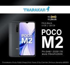 www.tharakansdutypaid.com #POCOM2 pitch black 6GB 128GB Now @ Tharakan duty paid shop Price:11,200 Buy your favourite POCO MOBILES at a lesser price now @ #Tharakan #dutypaidshop. Don't miss it !!!!!! Contact us : Tharakans Duty Paid Shop First Floor,City Center Thrissur,Kerala,680001 Ph:0487-2320178 Mob:9846962828 #poco #pocomobiles #pocophones #pocom2 #pocopitchblack #pocom26gb128gb Mobile Phone Sale, Best Mobile Phone, Shop Price, Kerala, Pitch, Mobiles, Floor, Shopping, Black