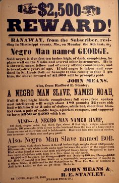 Runaway Slave Reward Poster, 1852 | Humanities Texas. Great for using as an example of a reward poster for Huckleberry Finn project
