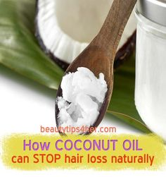 How Coconut Oil Can Stop Hair Loss Naturally | Beauty and MakeUp Tips