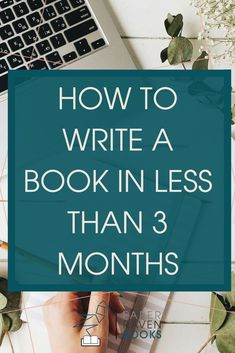 to write a book in less than 3 months Is it possible to write a book in less than three months? And I can help you find time in your day to write no matter how busy your schedule is! Click through to learn how to find the time to write your book!