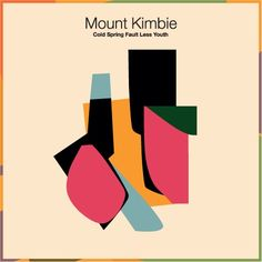 Mount Kimbie - Cold Spring Fault Less Youth  Coloré, double sens, abstraction, folie, insouciance. Mood board créé par On n'a rien volé  https://popmontreal.com/fr/artistes/detail/on-na-rien-vole/?volet=puces-pop  Colourful, double meaning, abstract, lunacy, recklessness. Mood board created by On n'a rien volé https://popmontreal.com/en/artists/detail/on-na-rien-vole/?volet=puces-pop
