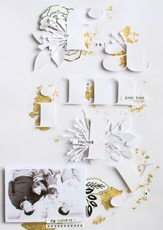 Familiy, white layout: @pillanatlakvar @papierjambon @silhouettecameo #scrapbooklayout #scrapbooking #white #monochrome #gold #diecut #workshop