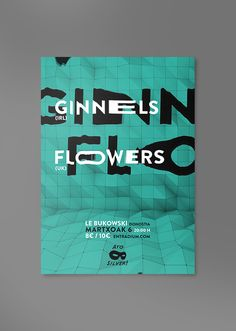 A Concert Poster: Ginnels + Flowers by Asier Bueno, via Behance