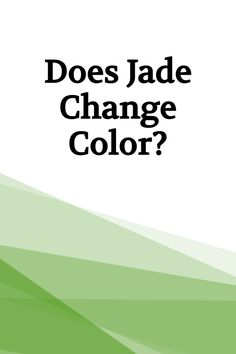 """Many people believe that natural, untreated jadeite can change color over time. Typically attributed to the health or integrity of the wearer, it's alleged color fading is sometimes even called the """"miracle of jade."""" Polymer Resin, Color Change, Jade"""