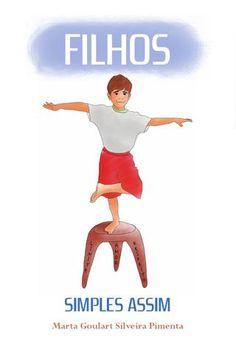 Filhos - Simples Assim  Livro sobre como criar seus filhos.