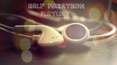Half Marathon Running Playlist