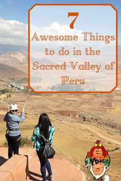 The Sacred Valley of Peru was the heartland of the Incas. Here is our list of our favourite Awesome things to do in the Sacred Valley of Peru. Backpacking Peru, Backpacking South America, South America Travel, North America, Bolivia, Machu Picchu, Peru Vacation, Peru Trip, Vacation Spots