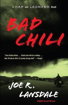 A Hap and Leonard novel - Bad Chili