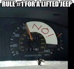 Jeep Wrangler Discover Rule for a lifted Jeep Jeep Meme, Jeep Jokes, Jeep Humor, Funny Jokes, Jeep Xj Mods, Jeep Cj7, Jeep Rubicon, Patrol Y61, Jeep Cherokee Xj