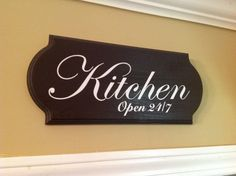 Kitchen Open 24/7sign wooden sign kitchen decor by GAGirlDesigns