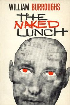 The naked lunch by William S. Burroughs