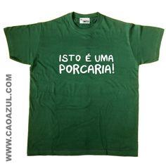 ISTO É UMA PORCARIA