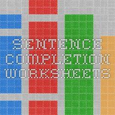 Sentence Completion Worksheets