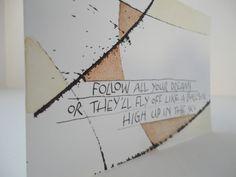 zotvanletters: follow all your dreams