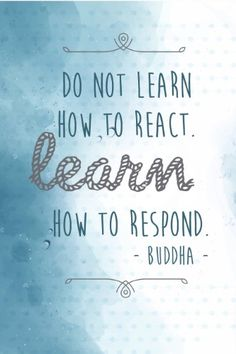 Aluminum (Silver) Metal Do Not Learn How To React Learn How To Respond Buddha Motivational Sign Inspirational Quote - 4 Pack La