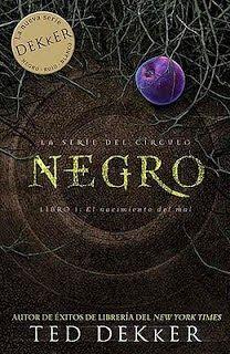 El nacimiento del mal, negro de Ted Dekker