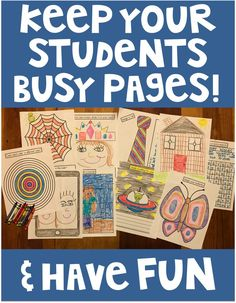 Keep Busy End of Year Activities. This packet is full of activities to keep your class busy. Teachers are so busy at the end of the year, this packet is a fun way to keep students busy and fully engaged. These pages are fun and keeps the students' imagina