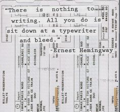"""There is nothing to writing. All you do is sit down at a typewriter and bleed."" - Ernest Hemingway #writing"
