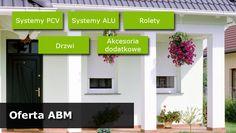 ABM Jędraszek - produkcja i sprzedaż stolarki okiennej z PCV i aluminium. Outdoor Decor, Home Decor, Homemade Home Decor, Interior Design, Home Interiors, Decoration Home, Home Decoration, Home Improvement
