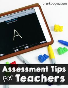 Assessment Tools for Pre-K Teachers. Tips for making assessments go smoothly and quickly in your preschool or kindergarten classroom. - Pre-K Pages