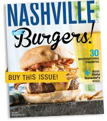 June Issue — Nashville's Best Burgers. NashvilleLifestyles.com #Burgers #Nashville