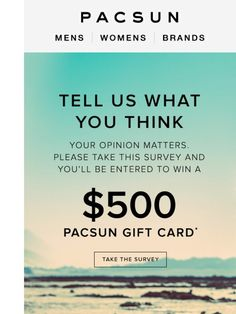 We want to give you a $500 PacSun gift card for your opinion! - Pacsun