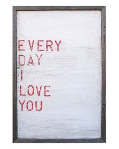 """SugarBoo Designs """"Every Day I Love You"""" Framed Print by Rebecca Puig"""