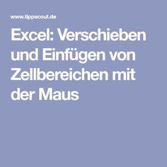 Excel: Verschieben und Einfügen von Zellbereichen mit der Maus