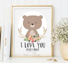 Valentines print I love you beary much Woodland Nursery wall