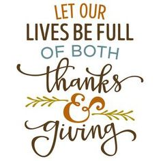 Silhouette Design Store: let our lives be full of thanks & giving phrase
