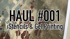 Haul #001 - iStencils & Gel Printing Gelli Plate Printing, Gel Press, Gelli Arts, Fluid Acrylics, Smash Book, Art Lessons, Book Art, Stencils, Prints