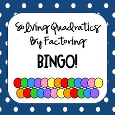 Worksheets Solving Quadratic Equations By Factoring Worksheet maze it is and equation on pinterest solving quadratic equations by factoring bingo includes game student worksheet to show work