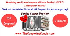 Wondering exactly what coupons will be in Sunday's (5/22) 2- Newspaper Inserts? Click the Picture below to get the DETAILED List of all 109 Coupons that are expected ► http://www.thecouponingcouple.com/sunday-coupon-preview-for-5-22-16/  Use the SHARE button below the Picture to SHARE this Deal with your Family and Friends!  #Coupons #Couponing #CouponCommunity  Visit us at http://www.thecouponingcouple.com for more great posts!
