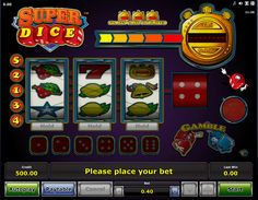 Super Dice - http://www.777online-slots.com/play-slot-super-dice-online/