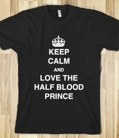 Keep Calm and Love the Half Blood Prince (White), Snape, Harry Potter