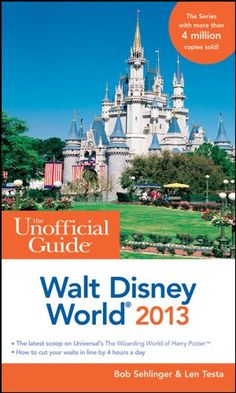 The Unofficial Guide Walt Disney World 2013 (Unofficial Guides) $9.99 #bestseller