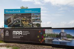 Waterbank @ Riverside : Billboard & fence signage