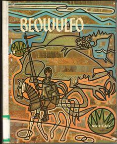 Beowulfo / [anónimo] adaptación del texto original por J. L. Herrera ; ilustraciones de Julio Castro. -- [Madrid] : Aguilar, D.L. 1965. -- (Colección El globo de colores. Mitos y leyendas)  * BPC González Garcés ID 7 Fondo infantil de reserva