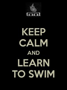 learn to swim... 23/5/14: started swimming lessons - DONE! 22/8/14 instructor suggested I leave beginners and join improvers because I CAN SWIM!!