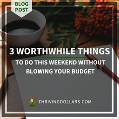 When you're bored, you buy! The weekend is typically when people spend more, usually out of the boredom that comes from having a less hectic work schedule... | ThrivingDollars