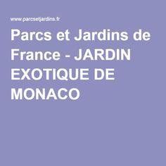 Parcs et Jardins de France - JARDIN EXOTIQUE DE MONACO