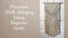 Using a variety of beginner knots