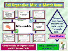 "Cell Organelle Mix -n- Match Game.  Includes 24 ""organelle"" cards and 112 ""answer"" cards.  6-page teacher guide.   4-page student recording sheet.  Great review activity!"
