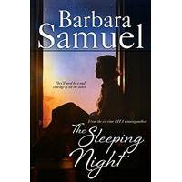 The Sleeping Night by Barbara Samuel