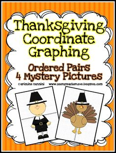 Thanksgiving Coordinate Graphing Ordered Pairs Mystery Pictures!! Your students won't even realize they're covering Common Core math concepts, because these mystery pictures are too much fun!!!