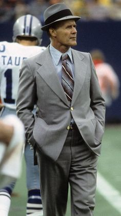 Tom Landry, former coach of the Dallas Cowboys, a man of class, dignity and worthy of respect.