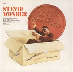 Signed, Sealed, Delivered (I'm Yours), a song by Stevie Wonder on Spotify