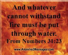 Anointed Messages: WITHSTANDING FIRE & WATER - 12/11/13