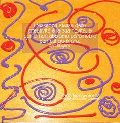 L'essenza stessa della creatività è la sua novità, e pertanto non abbiamo parametro  per giudicarla. Rogers --------------. . Laboratori di crescita personale e Creatività di Paola Bonavolontà #pitturaemozionale www.energiacreativa.org